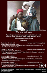"""Poster for """"War and Intimacy"""" events with colored photograph depicting a wounded soldier and a nurse"""