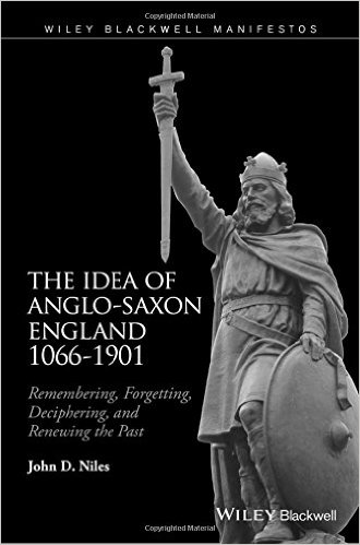 Image of book cover for 'The Idea of Anglo-Saxon England 1066-1901' black background with image of a statue holding a sword
