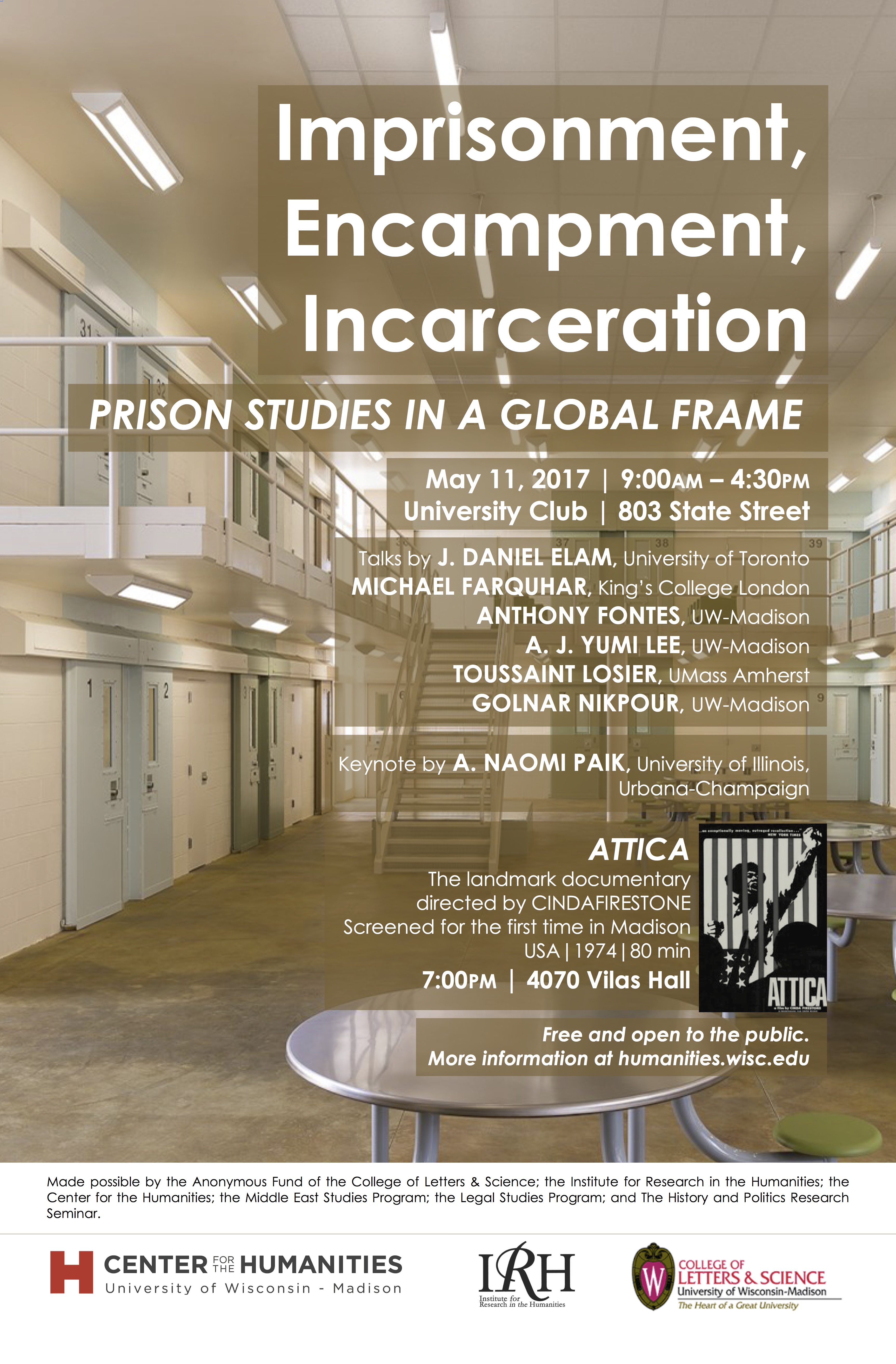 """Image of Poster for """"Imprisonment, Encampment, Incarceration"""" event with names of speakers superimposed on an image of a detention center"""