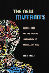 "Image of cover of Ramzi Fawaz's book ""The New Mutants"""