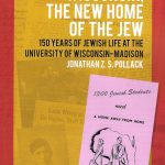 "image of cover of book ""Wisconsin the new home of the jew..."" with a background of newspaper articles in oranges and pink"