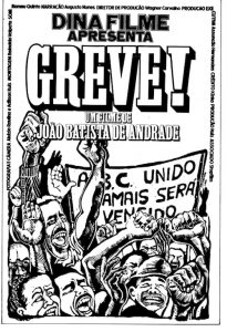 Black-and-white illustrated poster of striking workers and protest signs with fists in the air, accompanied by production information for the film.