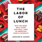 "cover image of book ""the labor of lunch"" depicting bright red school lunch trays holding various glossy foods"