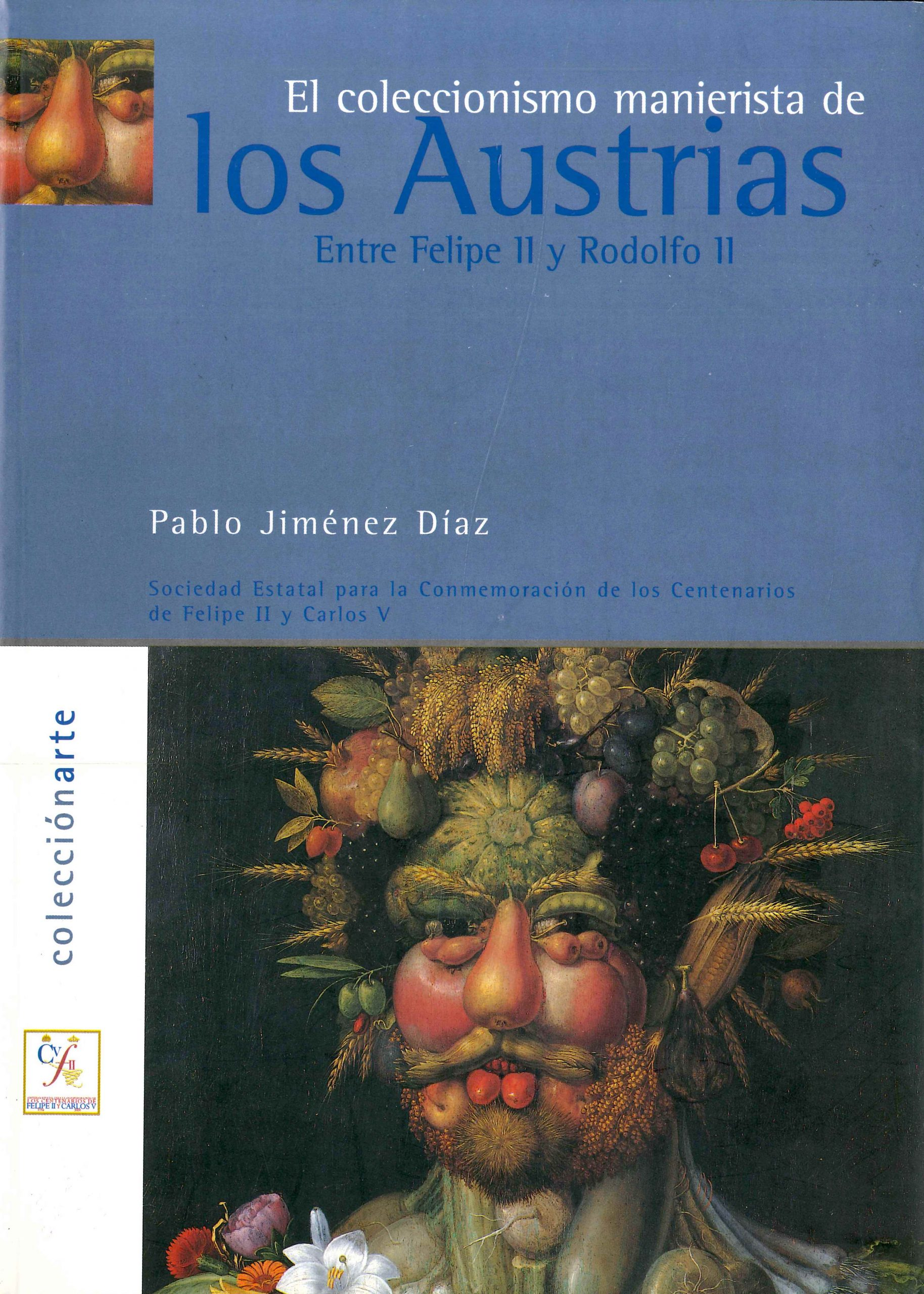 Image of cover of book featuring a painting by Giuseppe Archimboldo with a man's face made of fruit, vegetables, and flowers.