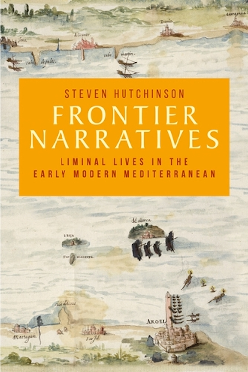 The cover image for the book Frontier Narratives. The Image is an early modern map of the Mediterranean.