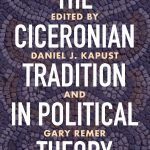 This is a purple book cover. The white text reads The Ciceronian Tradition in Political Theory. Edited byDaniel J. Kapust andGary Remer