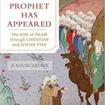 """The cover of the book """"A Prophet Has Appeared"""" includes a colorful illustration of two men riding camels in front of a group of men on the right side of the image. On the left side there are two different men looking and pointing towards the right bottom corner of the image to something out of sight."""
